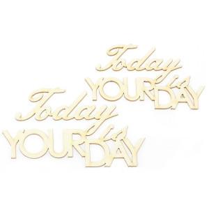 Ozdoby tekturowe - Today is your day, 2 szt.