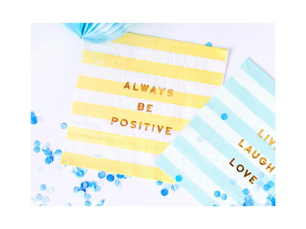 Yummy napkins, Always be positive, light yellow